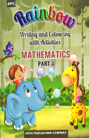 Rainbow Writing and Colouring with Activities MATHEMATICS Part - A