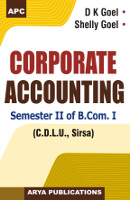 Corporate Accounting Semester II of B.Com. I (C.D.L.U., Sirsa)