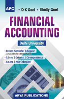 Financial Accounting B.Com. I Semester I (Regular), B.Com. I (External/Correspondence course) and B.Com. I (Non Collegiate)