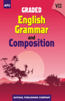 Graded English Grammar and Composition - VII