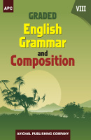 Graded English Grammar and Composition - VIII