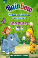 Rainbow Writing and Colouring with Activities MATHEMATICS Part - C